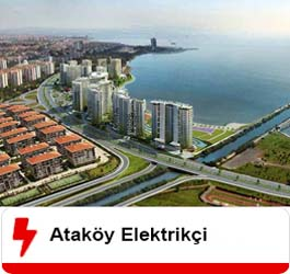 Ataköy Elektrikçi Ustası