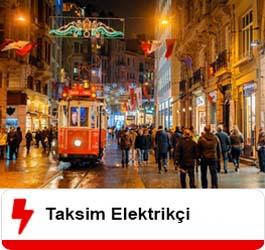 Taksim Elektrikçi Ustası